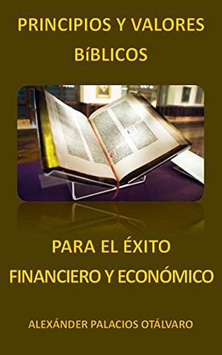 7 Principios para el Exito Financiero (Spanish Edition)