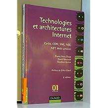 Technologies et architectures internet - corba, com, xml, j2ee, .net, web services