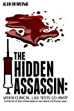 The Hidden Assassin: When Clinical Lab Tests Go Awry-Large Print Edition