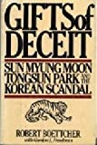 img - for Gifts of deceit: Sun Myung Moon, Tongsun Park, and the Korean scandal book / textbook / text book