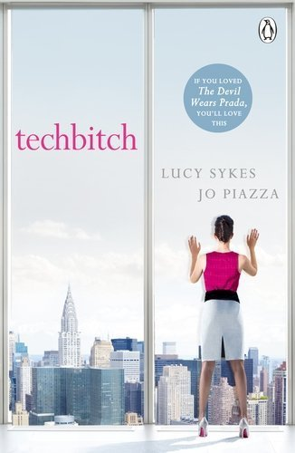 Techbitch by Lucy Sykes (2015-06-04)
