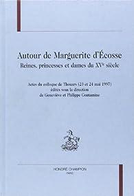 Autour de Marguerite d'Ecosse par Martin Aurell
