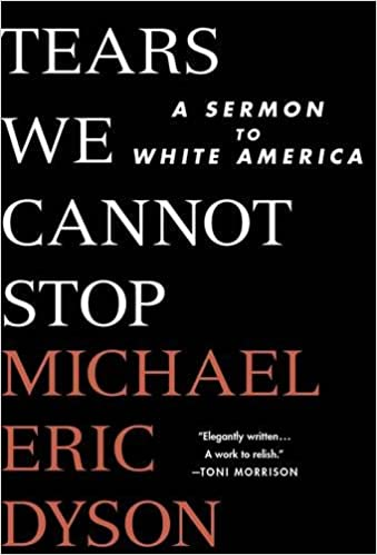 Image result for Tears We Cannot Stop: A Sermon to White America