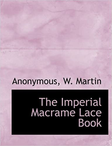 The Imperial Macrame Lace Book