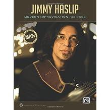 Jimmy Haslip Bass Player Articles (Alfred's Artist Series)