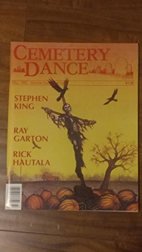 Book cover from CEMETERY DANCE FALL 1992 VOLUME FOUR ISSUE FOUR [#14] by Richard T. (editor) [Stephen King, Norman Par (Cemetery Dance Ma