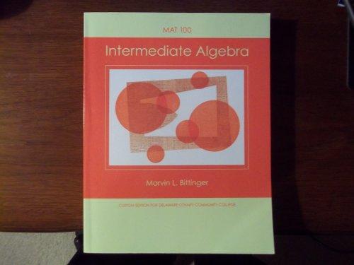 Intermediate Algebra: Custom Edition for Delaware County Community College