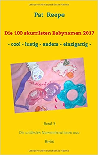 Book Die 100 skurrilsten Babynamen 2017