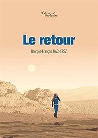 Le retour par Georges-François Hacherez