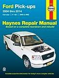 Ford Pick-ups, Full-size F-150, 2004-2012 Repair Manual (Hayne's Repair Manual)