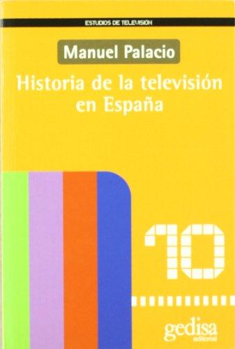 Descargar Libro Historia De La Televisión En España Manuel Palacio