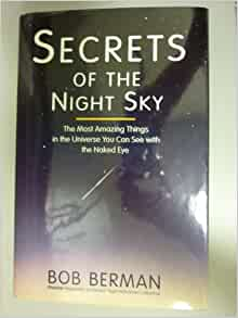 Secrets of the Night Sky: The Most Amazing Things in the ...