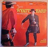 The Legend of Wyatt Earp 45 Record ABC TV Show Shorty Long 1957