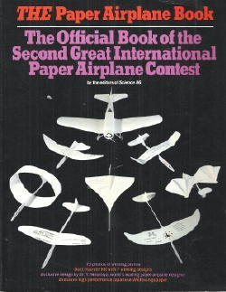 The Paper Airplane Book : The Official Book of the Second Great International Paper Airplane Contest]()
