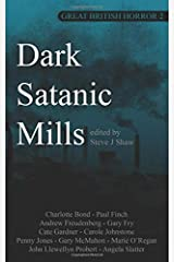 Dark Satanic Mills: Volume 2 (Great British Horror) Paperback