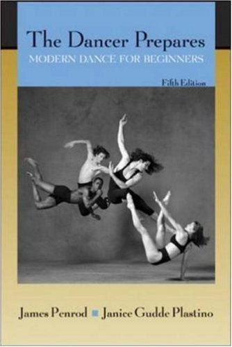 The Dancer Prepares: Modern Dance for Beginners by Penrod, James Published by McGraw-Hill Humanities/Social Sciences/Languages 5th (fifth) edition (2004) Paperback by McGraw-Hill Humanities/Social Sciences/Languages
