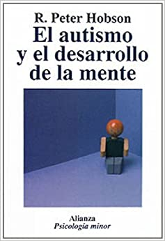 Book El autismo y el desarrollo de la mente/ Autism and Mind Development