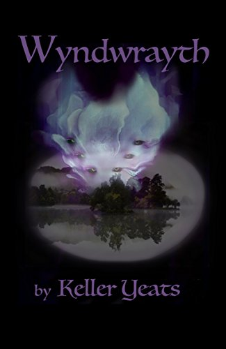 Wyndwrayth (Nick Swann Book 2) by [Yeats, Keller]