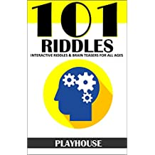 Riddles: 101 Interactive Riddles and Brain Teasers for All Ages