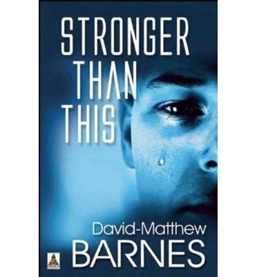 BY Barnes, David-Matthew ( Author ) [{ Stronger Than This By Barnes, David-Matthew ( Author ) Feb - 18- 2014 ( Paperback ) } ]