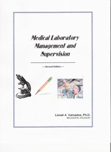 Medical Laboratory Management and Supervision, 2nd Edition