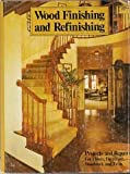 Wood Finishing and Refinishing, Creative Homeowner Press Editors, 0932944531