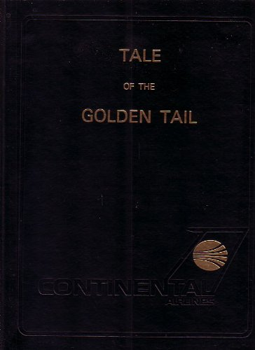 tale-of-the-golden-tail-continental-airlines