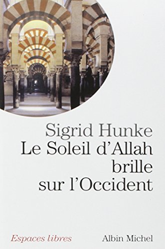 Soleil D'Allah Brille Sur L'Occident (Le) (Collections Spiritualites) (French Edition)