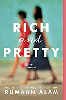 Rich and Pretty: A Novel by [Alam, Rumaan]