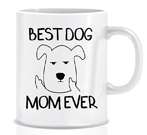 BEST DOG MOM EVER Grumpy Dog Funny Mug Design for Dog Lover Moms - Coffee Mug Gift Box - Mug in Decorative Blue Ribbon Box - 11 oz - Gifts for Moms, Women, Friends - Both Sides Printed