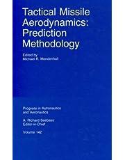 Tactical Missile Aerodynamics: Prediction Methodology