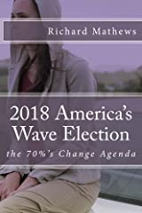 2018 America's Wave Election: the 70%'s Change Agenda Paperback