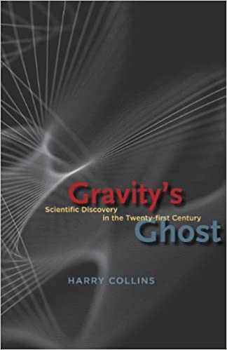 Gravitys Ghost: Scientific Discovery in the Twenty-first Century Hardcover – December 1, 2010