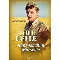 L'Etoile d'Afrique : L'histoire de Hans Joachim Marseille