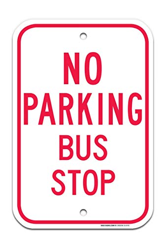 No Parking Bus Stop in Red Sign Large 12
