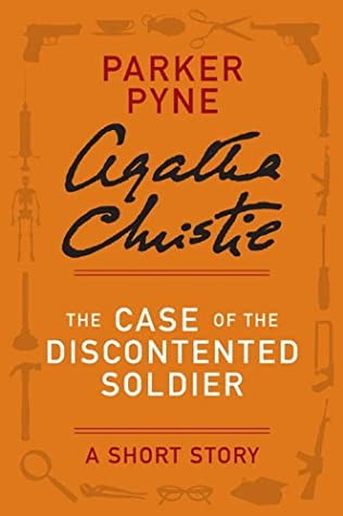 book cover of The Case of the Discontented Soldier