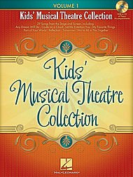 Hal Leonard Kids' Musical Theatre Collection - Volume 1-A...