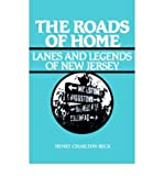 The Roads of Home, Henry C. Beck, 0813504058