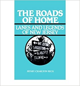 Book The Roads of Home: Lanes and Legends of New Jersey