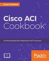 Cisco ACI Cookbook Front Cover