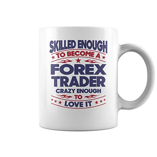 Forex Trader Skilled Enough Job Title Mug - Coffee Mug (White) ()