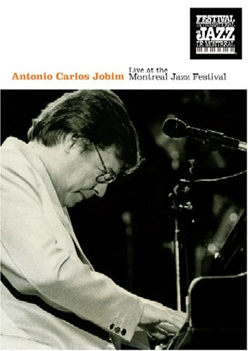 Antonio Carlos Jobim: Live at Montreal Jazz Festival by E1 ENTERTAINMENT
