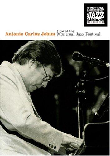 Antonio Carlos Jobim: Live at Montreal Jazz Festival