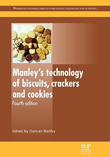 Manley's Technology of Biscuits, Crackers and Cookies (Woodhead Publishing Series in Food Science, Technology and Nutrition)