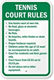 Tennis Court Rules, Diamond Grade Reflective Aluminum Sign, 18'' x 12''