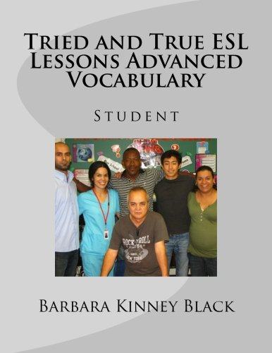 Tried and True ESL Lessons Advanced Vocabulary: Student