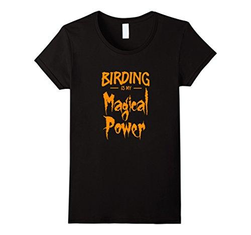 Womens Birding Is My Magical Power T-Shirt Funny Halloween Gift XL (Black Bird Costume Ideas)