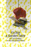 It's Not a Garden Table, J#xF6, 3037642114