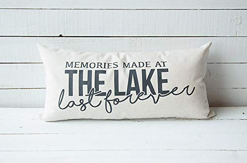 Memories Made at The Lake Last Forever 12x24 Screen Printed Throw Pillowcase Cover Home Decor