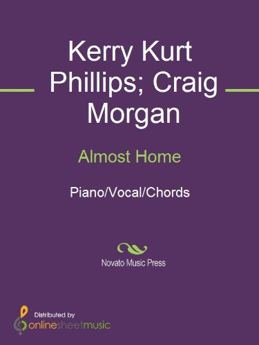Almost Home - Kindle edition by Craig Morgan, Kerry Kurt Phillips ...